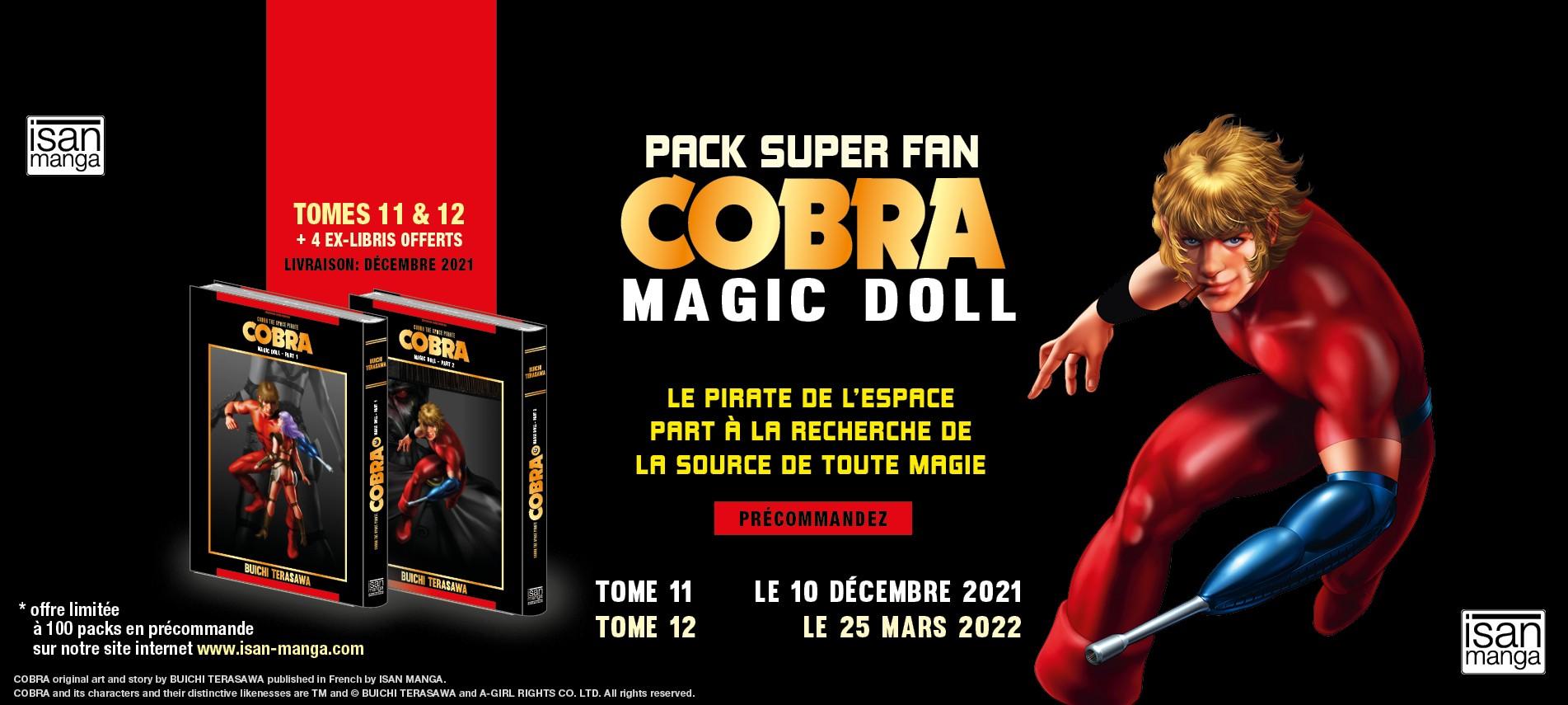 Cobra Magic Doll - Pack Super Fan comprenant les tomes 11 & 12 du manga de Buichi Terasawa